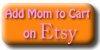 mom etsy button